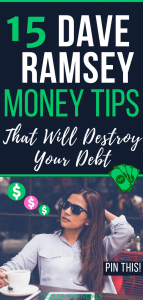 15 Dave Ramsey Money Tips TO Destroy Your Debt